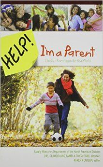 Help! I'm a Parent : Christian Parenting in the Real World @ 242.645 C76 2014