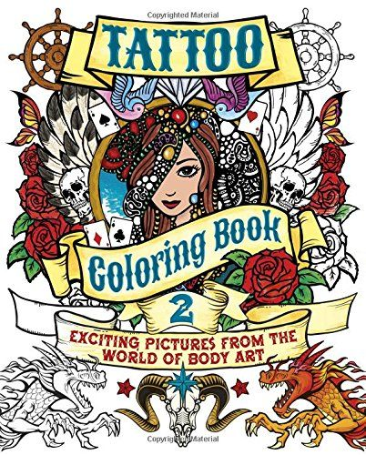 Tattoo Coloring Book 2 Exciting Pictures From The World