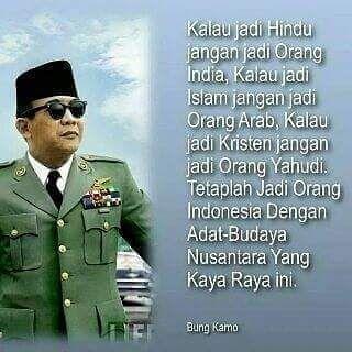 Jadilah Diri Sendiri  #NKRI #Sukarno #Soekarno #Bung_Karno #Presiden #Indonesia