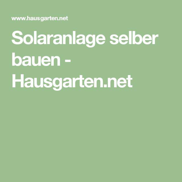 Solaranlage selber bauen - Hausgarten.net