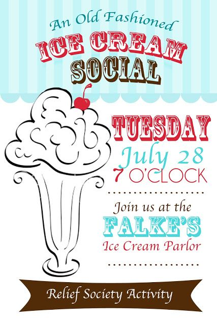 Relief Society Midweek Meeting Activities: July Midweek Meeting - Ice Cream Social