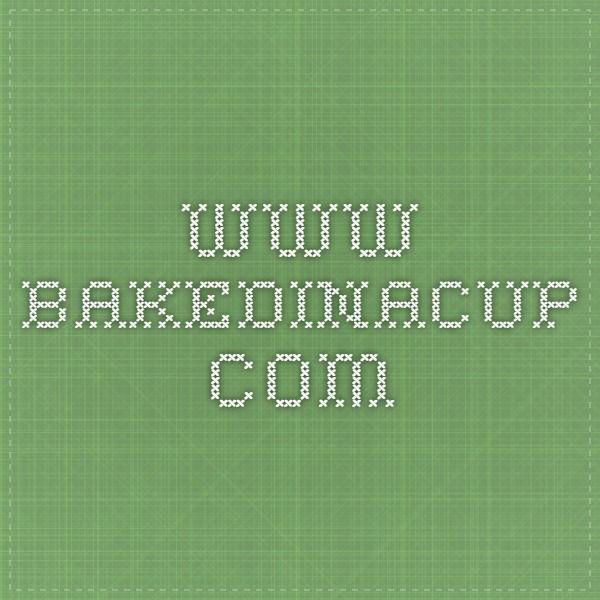 www.bakedinacup.com