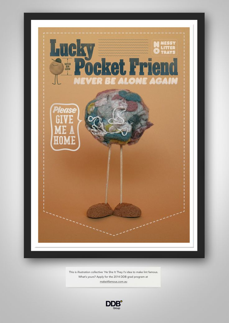 'Lucky Pocket Friend' by 'He She It They I' from the Jacky Winter Group.  http://jackywinter.com/artists/he-she-it-they-i/