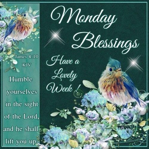 1000 ideas about monday blessings on pinterest good - Monday blessings quotes and images ...