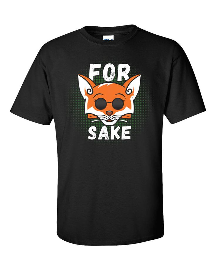 For Fox Sake T-Shirt Slogan Oh Funny Adult Humor Style Animal Rude WTF Tee Gift…
