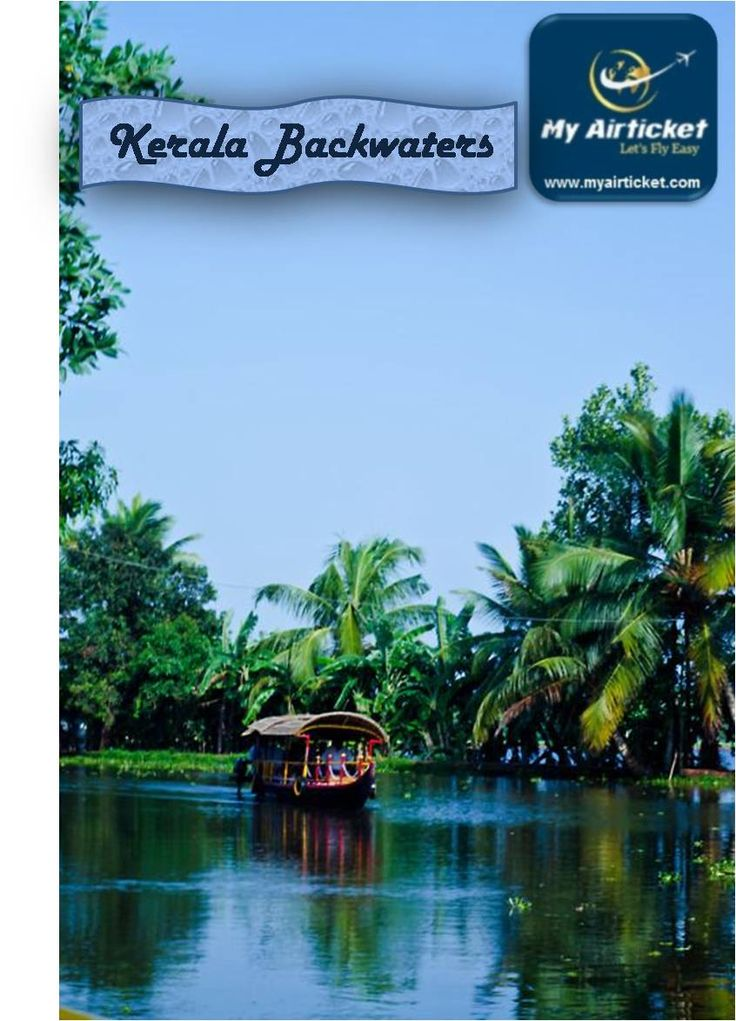 Kerala backwaters::#Kerala backwaters is a great tourist destination spot with picturesque beauty. These are a group of 38 natural rivers and canals.The luxury #boathouses provides a lifetime experience with ayurvedic #spa and aromatic ancient oils.They have been chosen among best #tours in #Asia 2014 by National Geographic Travel.  www.myairticket.com