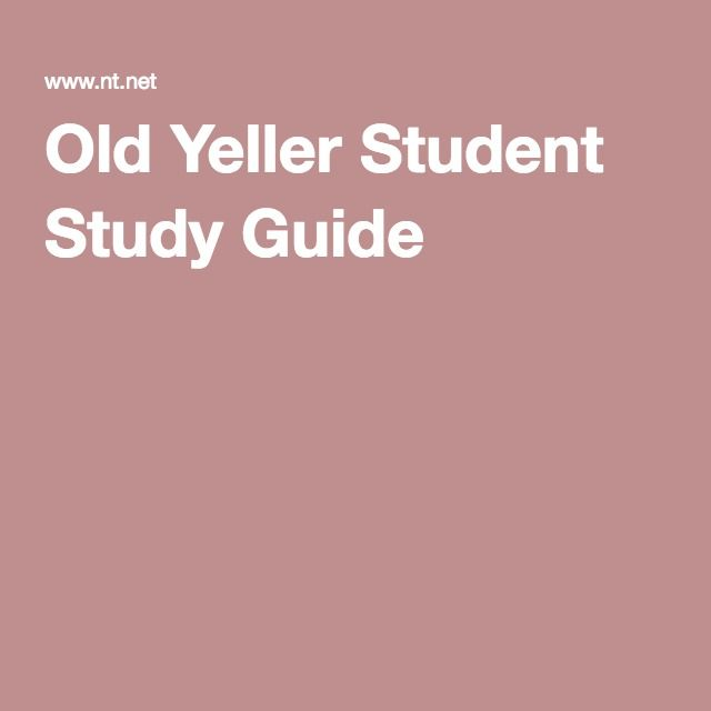 Old Yeller Student Study Guide