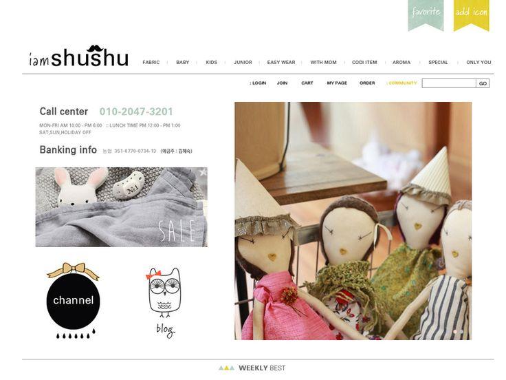 쇼핑몰 이름아이엠슈슈쇼핑몰 주소http://www.iamshushu.com주력 상품유아동복 전문 쇼핑몰, 카디건, 원피스, 블라우스, 신발, 가방, 액세서리주타겟연령20대 이하운영 방식적립금혜택,무료배송고객센터010 - 2047 - 3201블로그 주소http://blog.nave