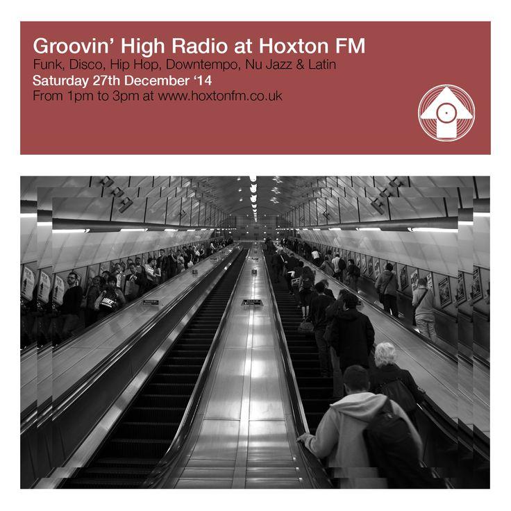 Groovin' High Radio @ Hoxton Fm #02 (27/12/2014) Hosted by DJ Bop Gun & DJ Saum http://www.mixcloud.com/GroovinHighCollective/groovin-high-radio-hoxton-fm-2/  Photo & Design by A. Rojo