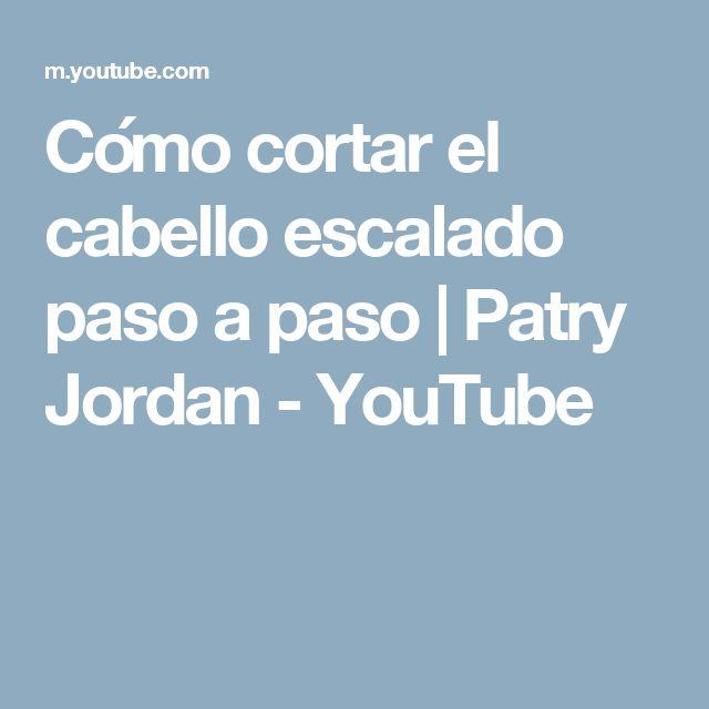 Cómo cortar el cabello escalado paso a paso | Patry Jordan - YouTube