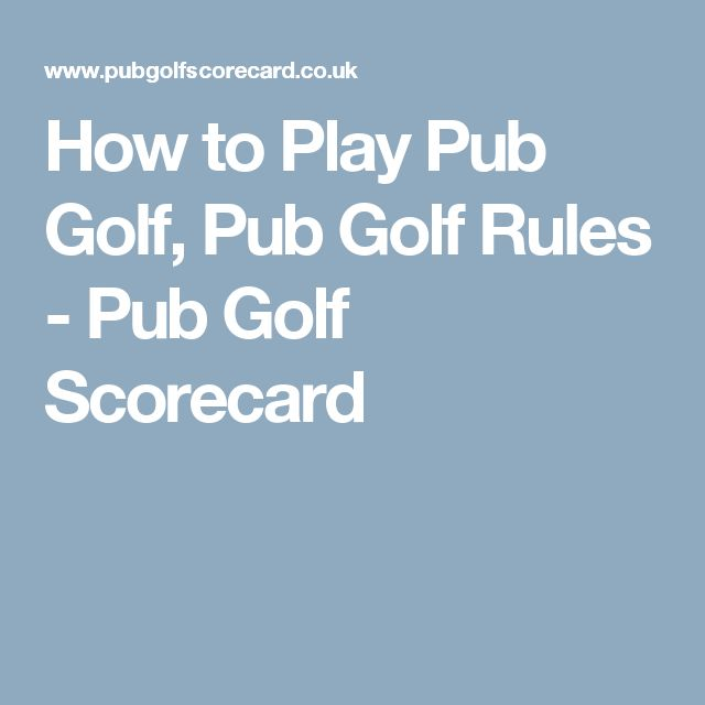 How to Play Pub Golf, Pub Golf Rules - Pub Golf Scorecard