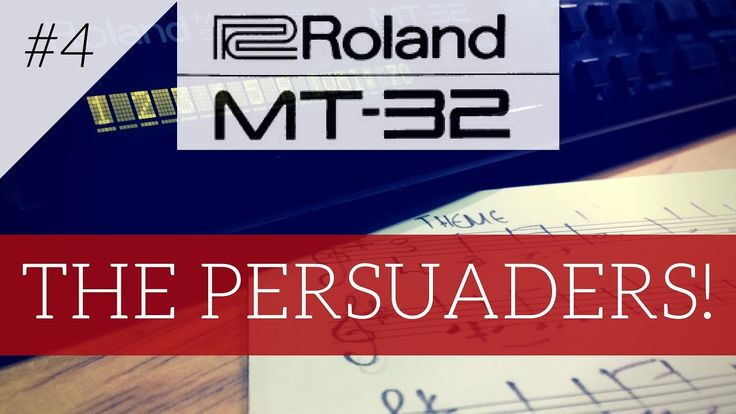 Roland MT-32 plays The Persuaders! | MT-32 series #4