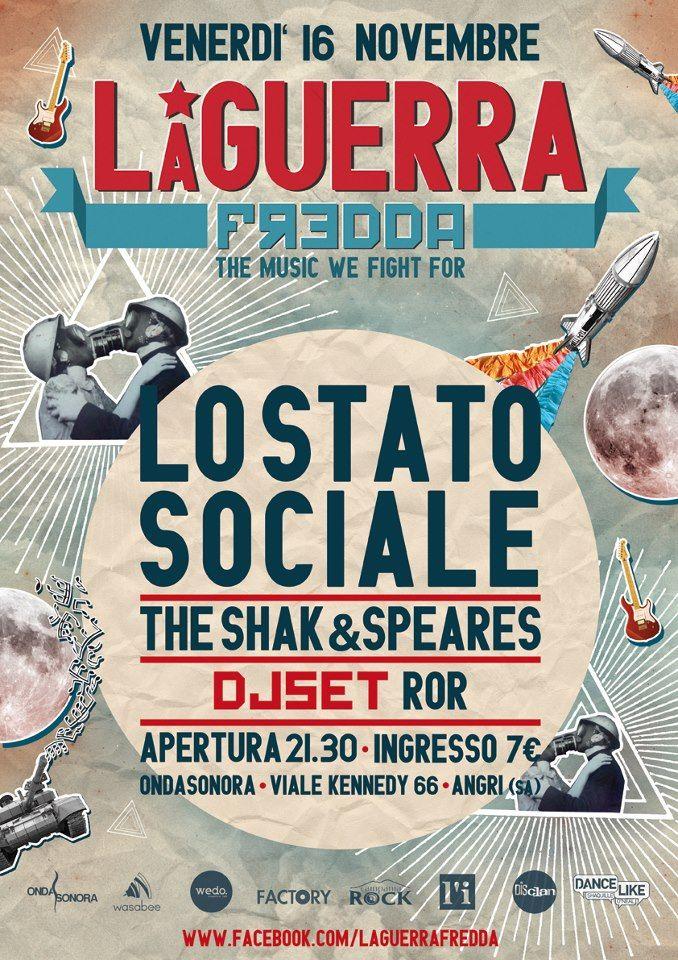 La Guerra Fredda: Contest x Lo Stato Sociale + The Shak & Speares 16.11.12