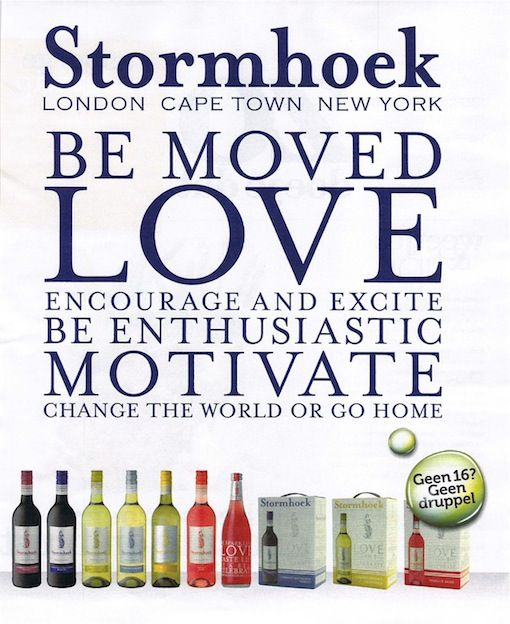 """""""Be moved. Love. Encourage and excite. Be enthusiastic. Motivate. Change the world or go home.""""  Not sure what this has to do with wine, but this would make a pretty awesome personal mission statement. Change the world or go home…"""