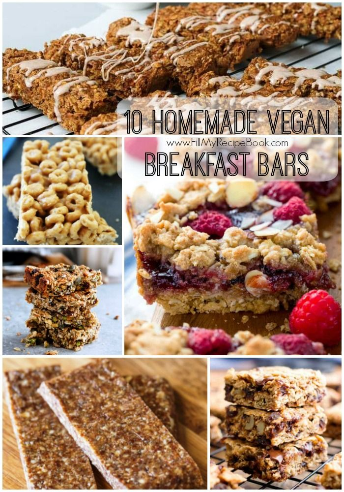 10 Homemade Vegan Breakfast Bars Fill My Recipe Book Breakfast Bars Vegan Breakfast Protein Breakfast Bars