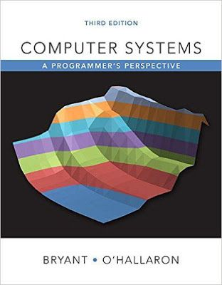 Free download or read online Computer Systems A Programmer's Perspective, 3rd Edition computer programming pdf book by David R. O'Hallaron.