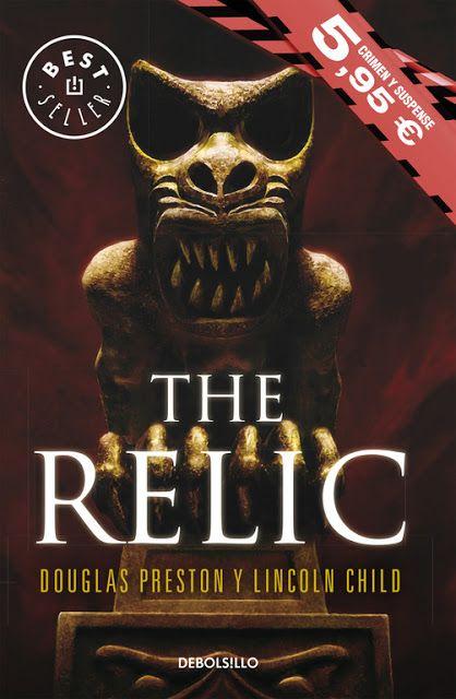 Lectora por el mundo: THE RELIC de DOUGLAS PRESTON y LINCOLN CHILD