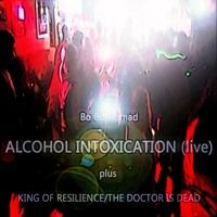 Alcohol Intoxication - Bo Bo Nomad live (single) by Bo Bo Nomad on SoundCloud