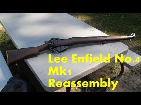 Lee Enfield No.4 Mk1 Reassembly