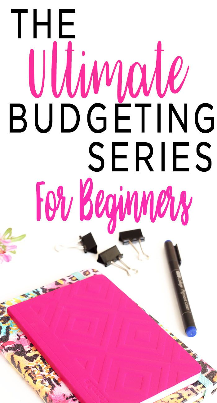 Budgeting for Beginners - the ultimate budgeting series, with free budgeting printables to help you create a budget, create a savings plan, and organize your bills.  #budget #budgeting