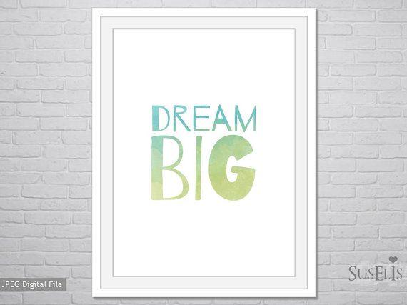 Dream big wall art Watercolor Print Blue Green print by Suselis