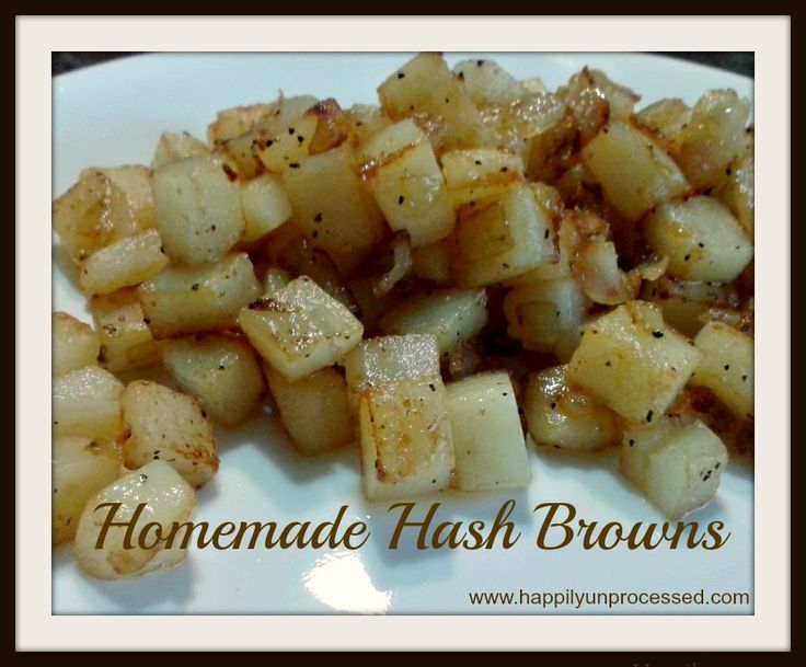 HOMEMADE HASHBROWNS HappilyUnprocessed.com One of the most pinned recipes on my site. These hashbrowns are restaurant worthy!