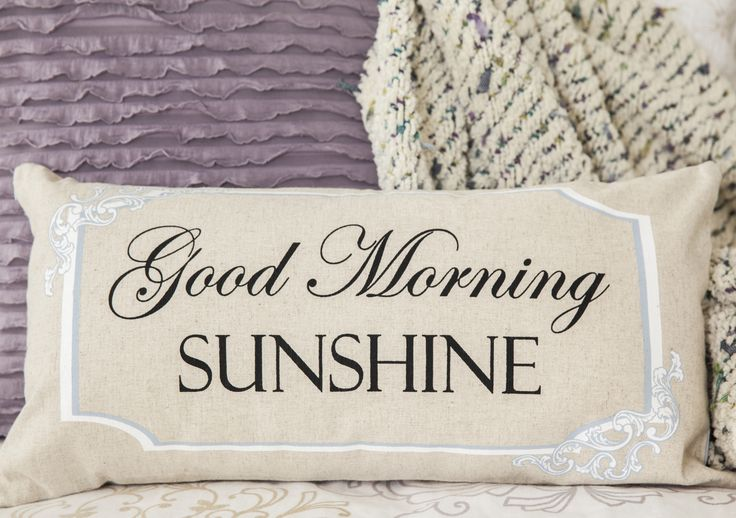 """For our """"Babies"""" of any age...good morning sunshine linen throw pillow. pillows for teens, pillows for women, pillows for girls, present for girlfriend, present for teens, present for girls, present for women. linen pillows, fixer upper pillows, shabby chic pillows, pillows with quotes. graduation gifs for girls. dorm pillows."""