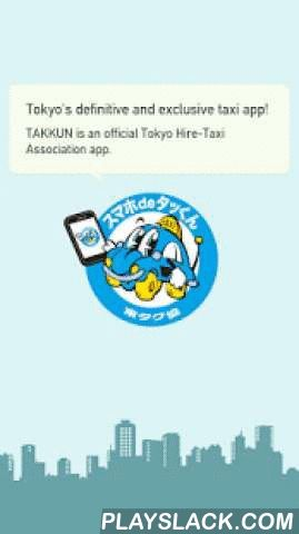 Tokyo Taxi Association-TAKKUN  Android App - playslack.com ,  TAKKUN is an app that uses GPS and intuitive operations boasted by smartphones to allow you to call a nearby taxi, from one of several taxi companies operating in Tokyo Japan, to a location of your choosing.Enjoy travel and sight and transport in Tokyo with TAKKUN!The app is operated by Tokyo Hire-Taxi Association.<As of January 14, 2016>The following taxis can be called:■ EM MUSEN(397 vehicles)■ GREEN CAB(965 vehicles)■…