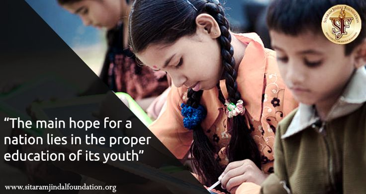 """""""The main hope for a nation lies in the proper education of its youth."""" We are firm believers in education being the means to betterment and moral upliftment. Our educational institutions seek to help destitute children and those in need of resources to upgrade their lives with education.  Check out http://www.sitaramjindalfoundation.org/scholarships.php for our scholarship programs. #SJF #ScholarshipSchemes"""