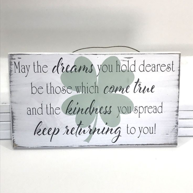 May Your Dreams you hold Dearest Small Wood Sign, White and Green, Irish Blessing, Rustic Farmhouse St Patricks Day Decor, Small Space Decor