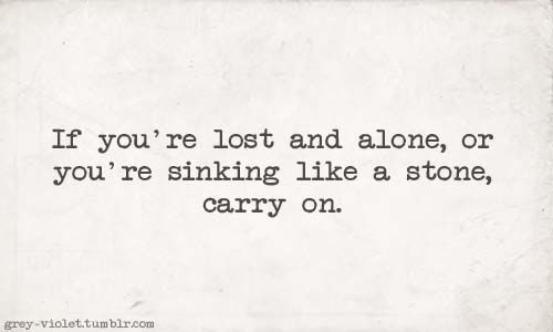 """Carry On"" by .fun  http://grey-violet.tumblr.com/tagged/lyrics"