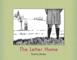 The Letter Home - Timothy Decker