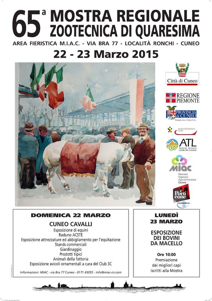 65ª Mostra Regionale Zootecnica di Quaresima 22 - 23 marzo 2015 Area Fieristica M.I.A.C. Via Bra 77 - Località Ronchi - Cuneo http://www.comune.cuneo.gov.it/news/dettaglio/periodo/2015/03/12/65a-mostra-regionale-zootecnica-di-quaresima.html