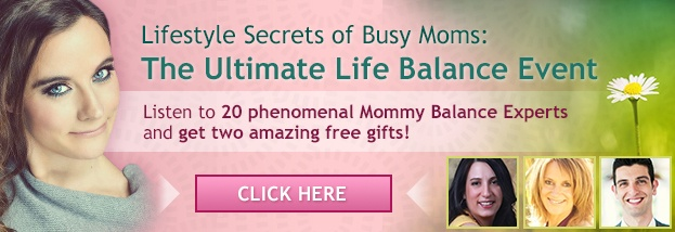 Hear 20 phenomenal #Mommy Balance Experts (Stop doing it all and start enjoying your life!) and Get 2 Amazing Free Gifts Right Now! Go Here www.LifeBalanceEvent.com