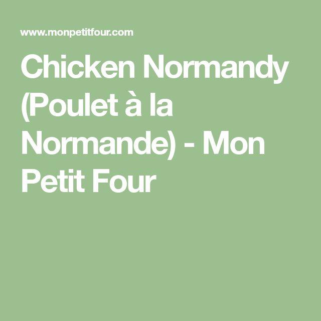 Chicken Normandy (Poulet à la Normande) - Mon Petit Four