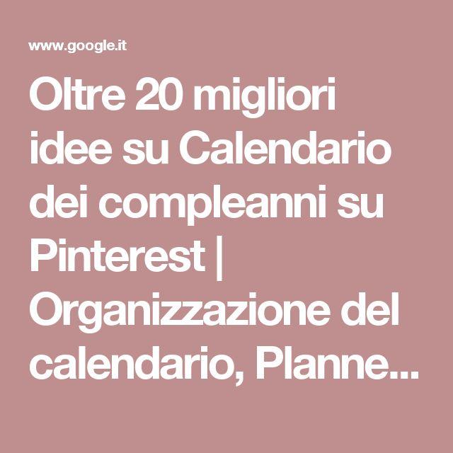 Oltre 25 fantastiche idee su calendario dei compleanni su for Calendario camera dei deputati