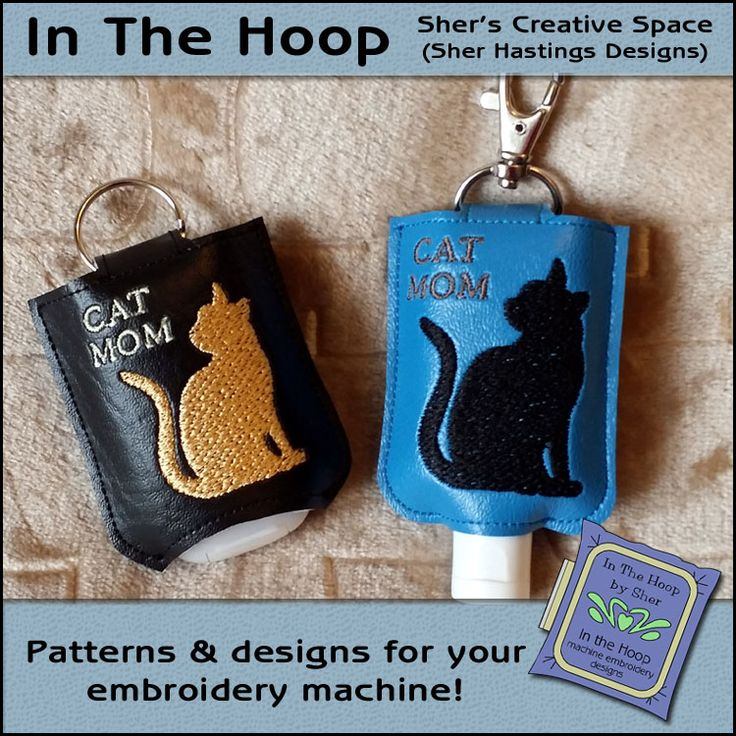 Ith Cat Mom Hand Sanitizer Holder Snap Tab 5x7 Hoop Machine