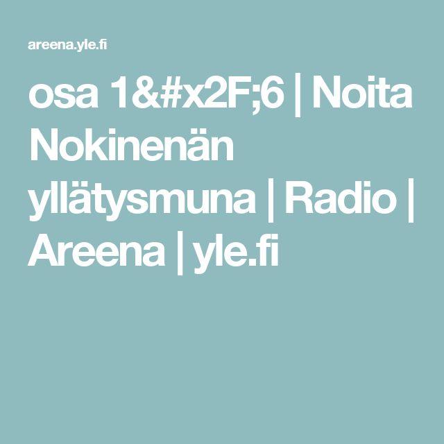 osa 1/6   Noita Nokinenän yllätysmuna   Radio   Areena   yle.fi