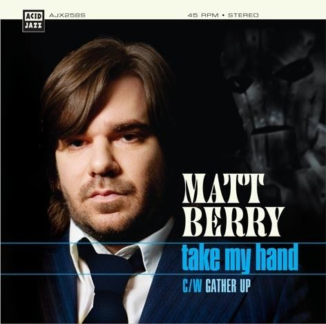 "Matt Berry - Take My Hand 7"" (Theme from Toast Of London)"