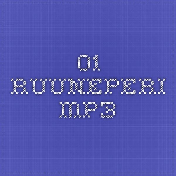 01_Ruuneperi.mp3