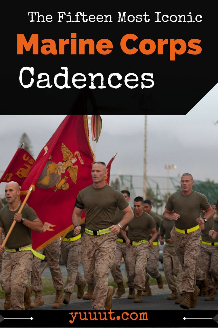 If there is one thing that gets stuck in your head while in the Marine Corps, it's cadence. Marines love cadences. Especially really messed up ones that make you question your morals.
