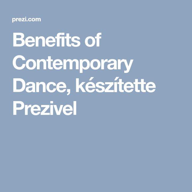 Benefits of Contemporary Dance, készítette  Prezivel