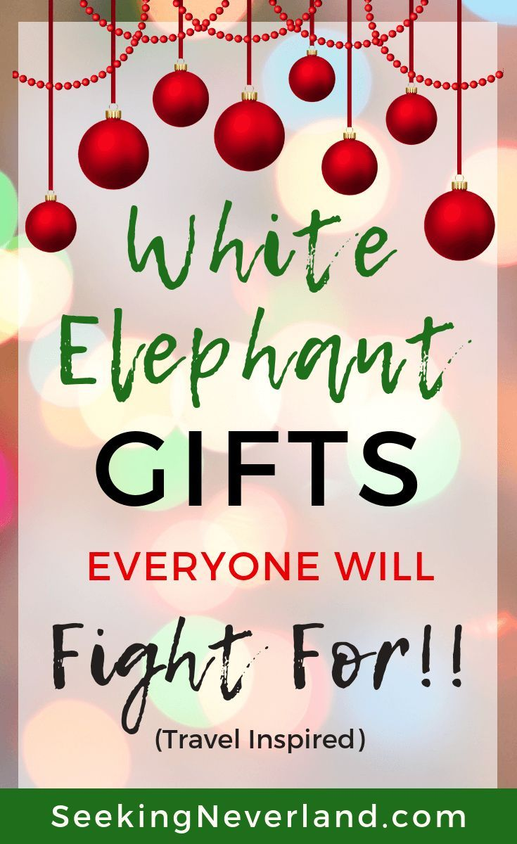 White Elephant Gifts Everyone Will Fight For Under 25 Travel Inspired Seeking Neverland White Elephant Gifts Best White Elephant Gifts Elephant Gifts