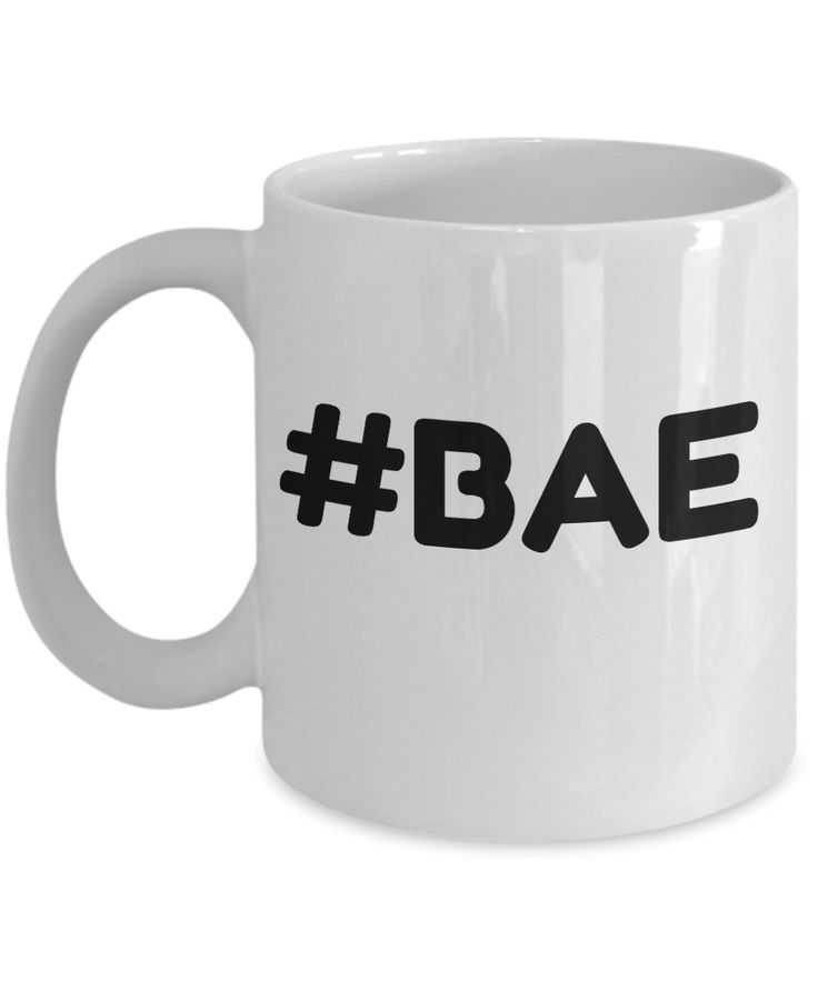 Novelty Coffee Mug-#Bae-Tea Cup Gift Sentiment Mug With Sayings Girlfriends Boyfriends