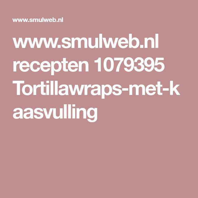 www.smulweb.nl recepten 1079395 Tortillawraps-met-kaasvulling
