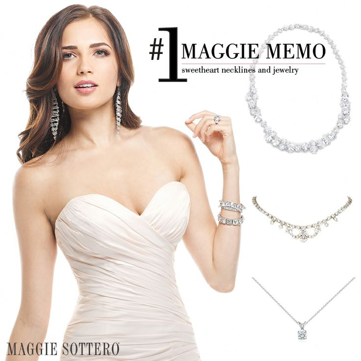 Maggie memo jewelry for a sweetheart neckline shorts for Diamond sweetheart wedding dress