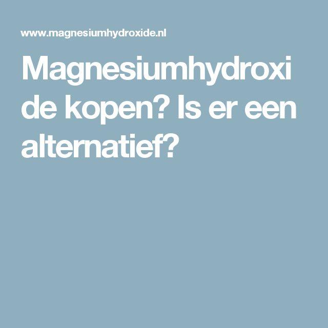 Magnesiumhydroxide kopen? Is er een alternatief?