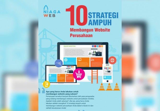 Apa yang harus Anda lakukan untuk membangun website yang sukses?  Pertanyaan tersebut banyak dilontarkan oleh para pengusaha yang sedang membangun website untuk perusahaan mereka. Apakah Anda salah satunya? Jika iya, yang harus Anda lakukan adalah mengikuti 10 strategi ampuh ini untuk membangun website perusahaan Anda untuk meraih kesuksesan! Apa saja strategi ampuh tersebut?