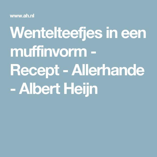 Wentelteefjes in een muffinvorm  - Recept - Allerhande - Albert Heijn