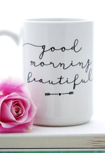 'Good morning beautiful,' mug